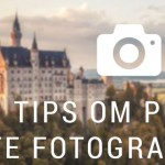 9 tips om perfect te fotograferen