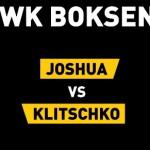 Vanavond op RTL7: Anthony Joshua vs Wladimir Klitscko!